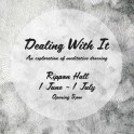 'Dealing With It', a debut exhibition from Ruby Urquhart.