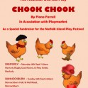 Clyde Theatre Group - Chook Chook, Bannockburn.