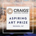 Craigs Investment Partners - Aspiring Art Prize, Entries Open Now.