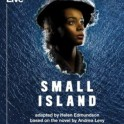 Central Cinema - National Theatre Live: Small Island.