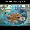 Queenstown Arts Centre - Lockdown Exhibition, Submissions Open.