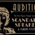 Fine Thyme Theatre Company - Scandal at the Speakeasy, Auditions.